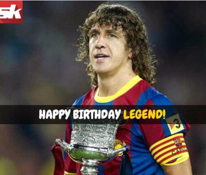 Happy Birthday .... Carles Puyol .... Legend .... El Capatino ....