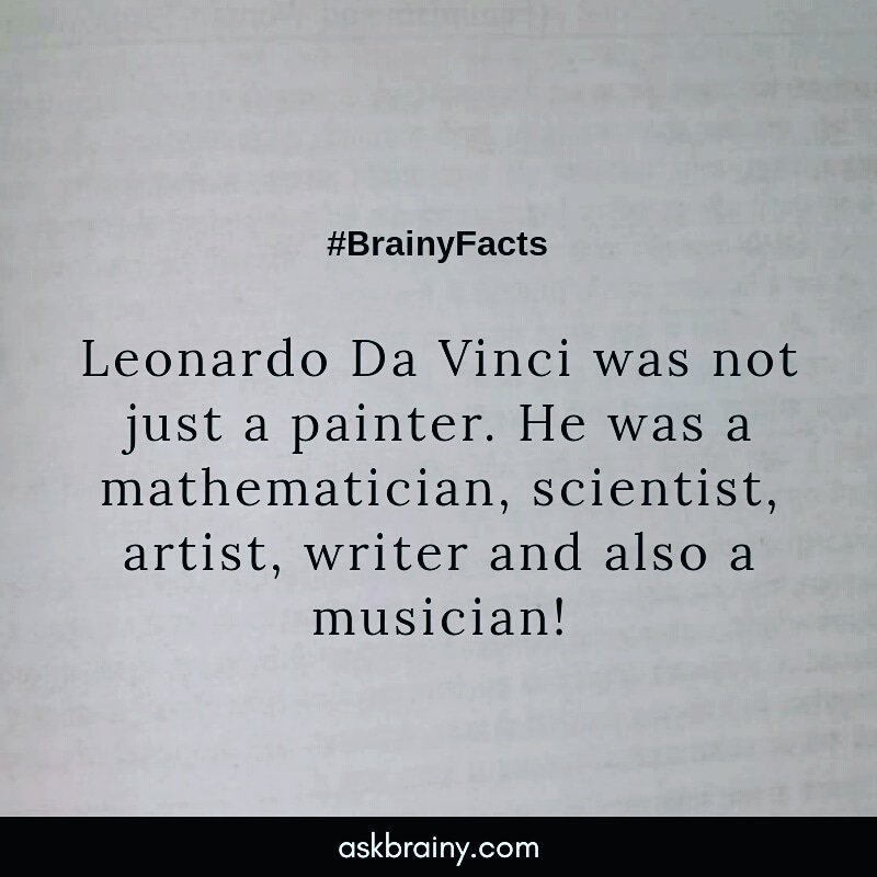 #factoftheday #facts #science #leonardodavinci #world #music #musician #painting #painter #writer #wisdom #mathematician #askbrainy