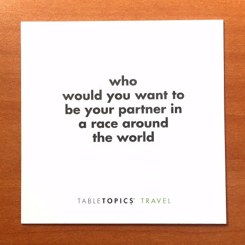 RT <a target='_blank' href='http://twitter.com/TableTopicsInc'>@TableTopicsInc</a>: - Question of the Day - (From TableTopics - TRAVEL edition) <a target='_blank' href='https://t.co/7Fy5q6y2bJ'>https://t.co/7Fy5q6y2bJ</a> <a target='_blank' href='http://search.twitter.com/search?q=tabletopics'><a target='_blank' href='https://twitter.com/hashtag/tabletopics?src=hash'>#tabletopics</a></a> <a target='_blank' href='https://t.co/Mt9DgL5yVN'>https://t.co/Mt9DgL5yVN</a>