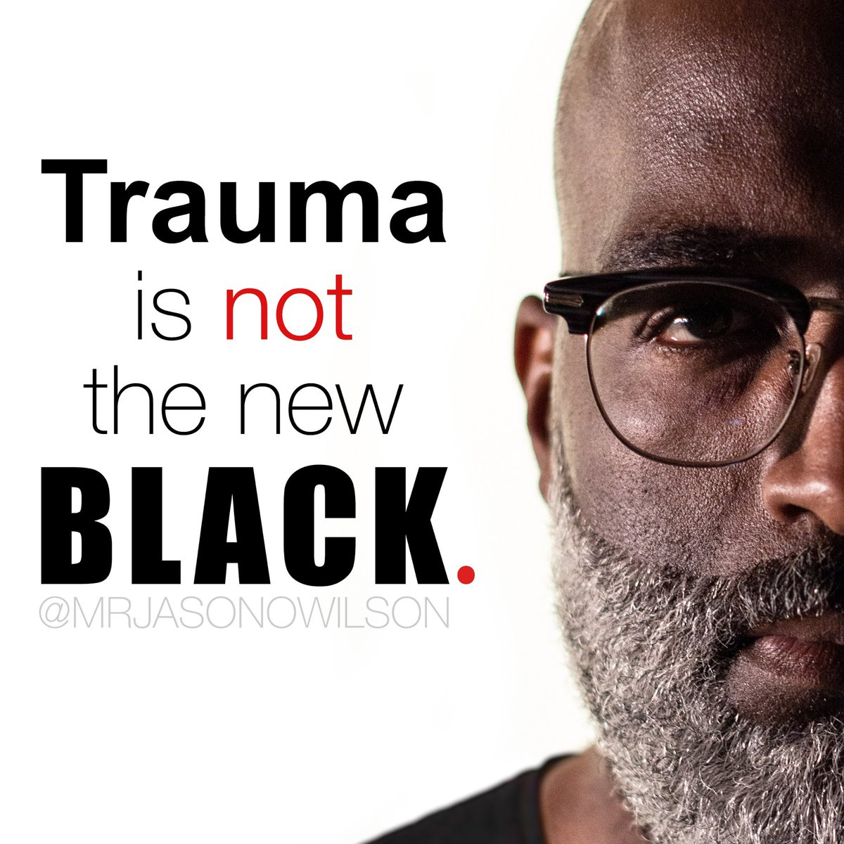 Trauma is not the new black!