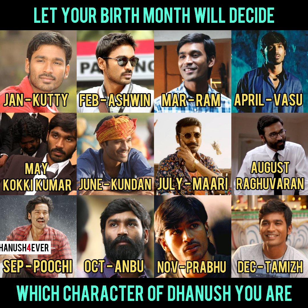 Comment Your Birth Month Or Character Of Your Birth Month, Mine - Tamizh (Dec) 😎   @dhanushkraja #dhanush #dhanush4ever