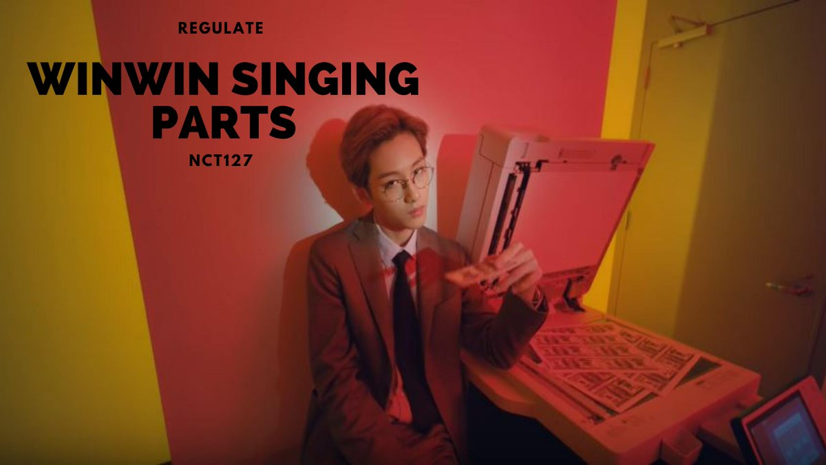 https://t.co/c7h498Xv0O  NCT 127 - Winwin 윈윈 董思成 (Singing Parts) ► (NCT #127 Regulate)  #NCT127 #Regular #Regular_Irregular #NCT #NCT2018 #Winwin #윈윈 #董思成 #Regulate #NCT127SimonSays #SimonSays https://t.co/VhaRW4swQy