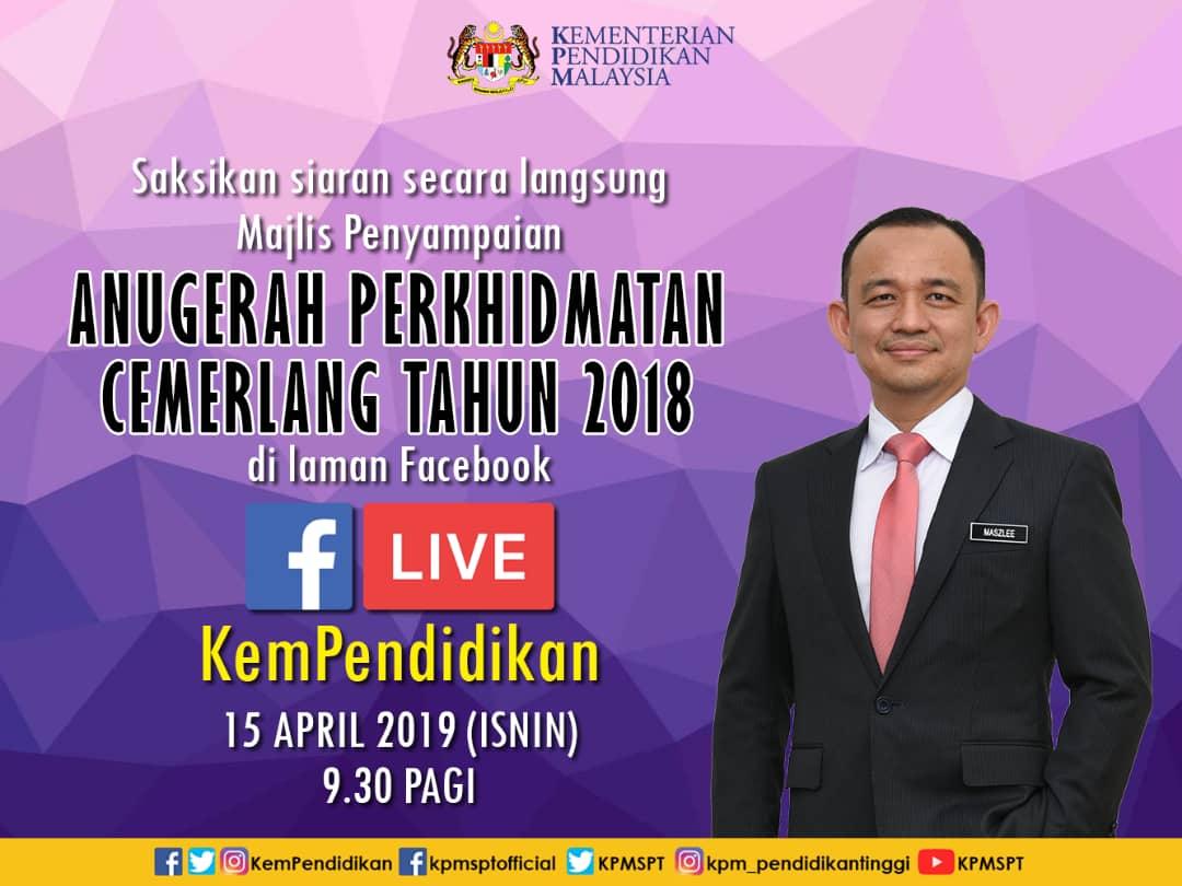 Kpm On Twitter Saksikan Siaran Secara Langsung Anugerah Perkhidmatan Cemerlang 2018 Di Fb Kempendidikan Esok