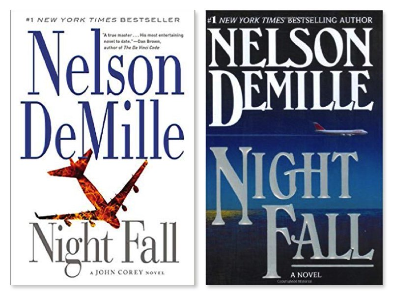 669ed3746 Comment your answer below. http://nelsondemille.net/books/night-fall/ …  #NelsonDeMille #NightFall #Cover #Compare  #JohnCoreypic.twitter.com/42hw2blQZM