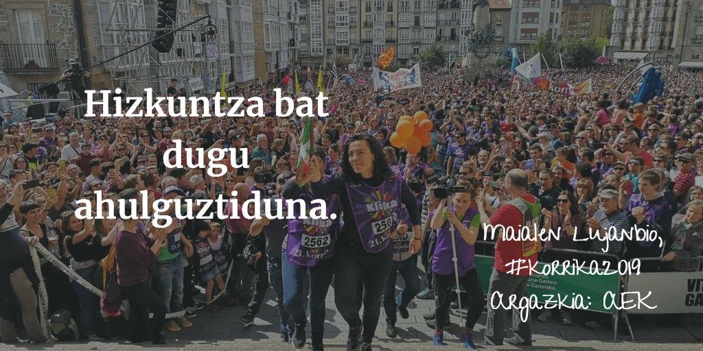 """#gaurkohitza """"ahalguztidun"""" da, Maialen Lujanbiok #korrika.ren amaierako mezuan esana: """"Hizkuntza bat dugu ahalguztiduna."""" https://t.co/7TzSLQwk9P #Korrika21 #Korrika2019 #KlikaKorrika  Testua osorik: https://t.co/pRJOCJm5BU https://t.co/VipeJLYauc"""