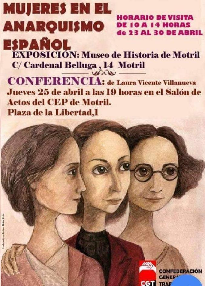 """Motril Digital on Twitter: """"'Mujeres en el anarquismo español', exposición  (Museo de Historia de Motril: 20 al 30 de abril, 10 a 14 horas) y  conferencia a cargo de Laura Vicente Villanueva ("""