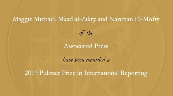 Congratulations to Maggie Michael [@mokhbersahafi], Maad al-Zikry and Nariman El-Mofty [@nmofty] of @AP. #Pulitzer #Yemen