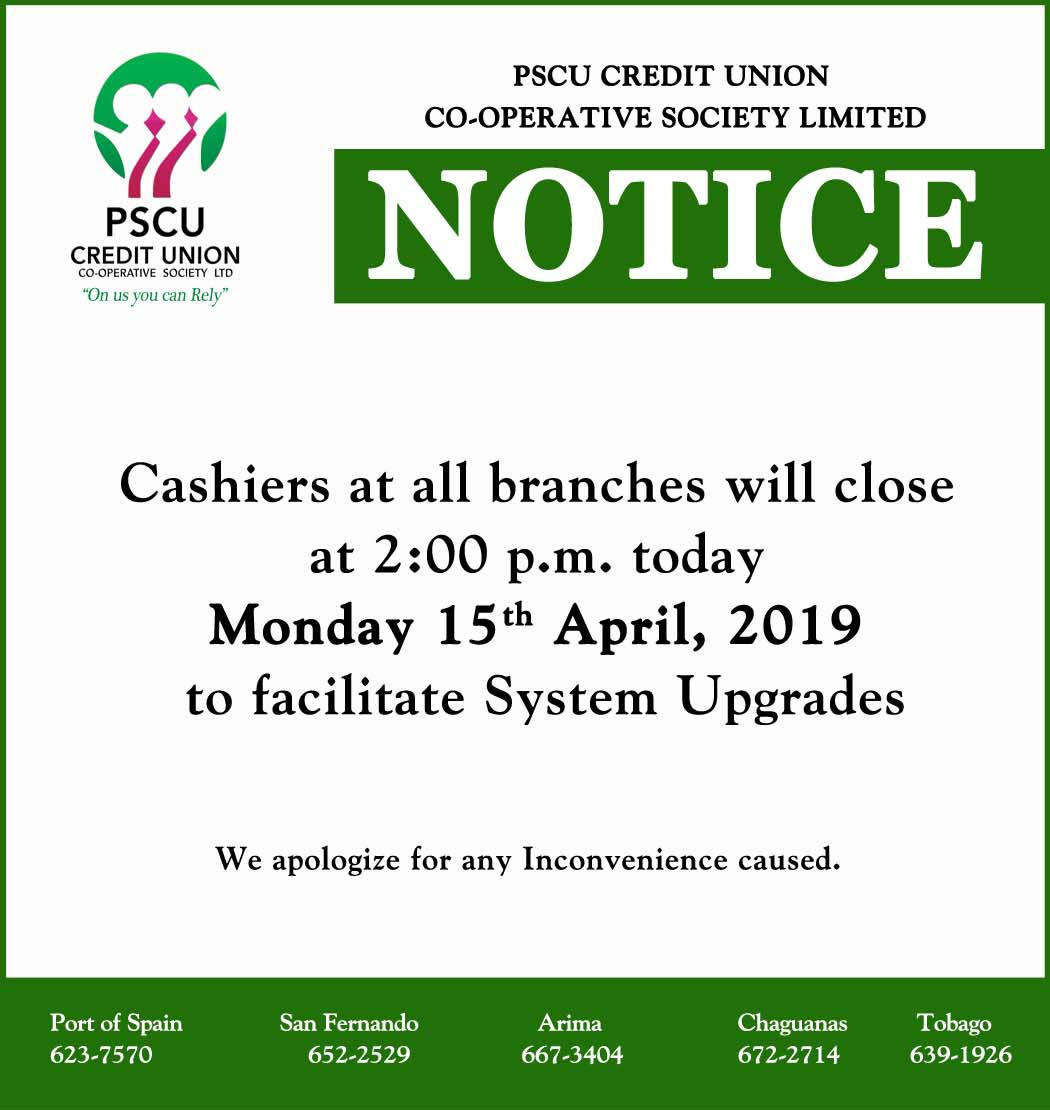 NOTICE: Early closure today due to system upgrades. All Cashiers will close TODAY at 2:00 p.m.   We apologize for any inconvenience this may have caused. #OnUsYouCanRely #PSCU