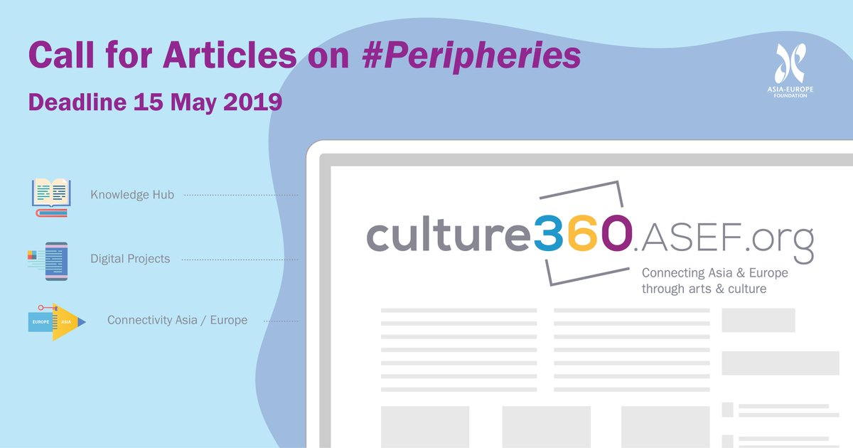 Ready to work on a series of articles related to #peripheries? We are looking for #writers ✍ to contribute to our #arts & #culture Magazine https://culture360.asef.org/opportunities/call-articles-culture360aseforg/… The deadline for application is May 15, apply now! #ASEFculture
