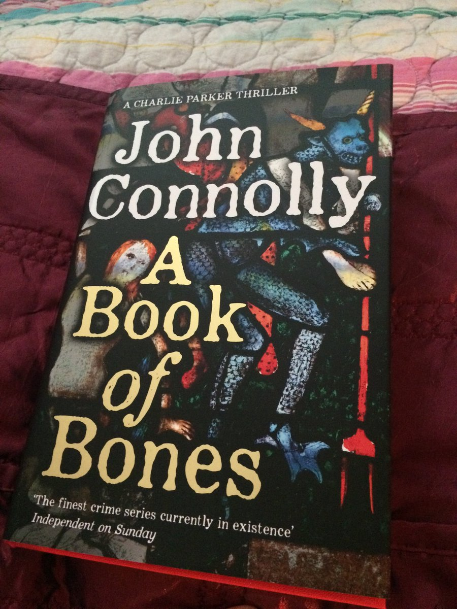 Sssshhh. Promised I wouldn't tweet this just yet but OMG #johnconnolly #abookofbones #charlieparker rules. Amazing first 100 pages. https://t.co/0Bj6uFgR9l