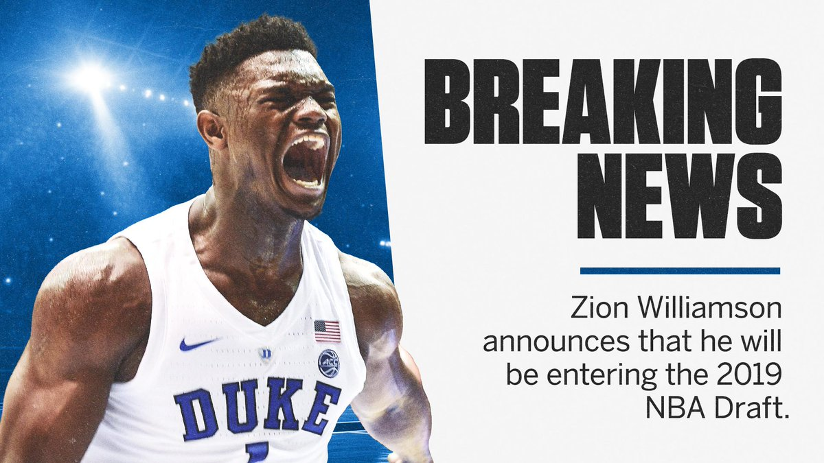Breaking: Zion Williamson has announced he will declare for the NBA Draft via his Instagram.