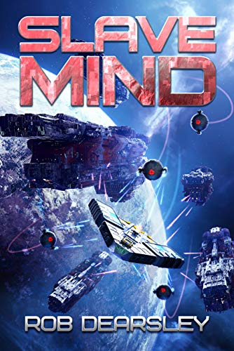 … https://amzn.to/2Zf88Ra … #scifi … #spaceopera … Slave Mind by @rob_dearsley