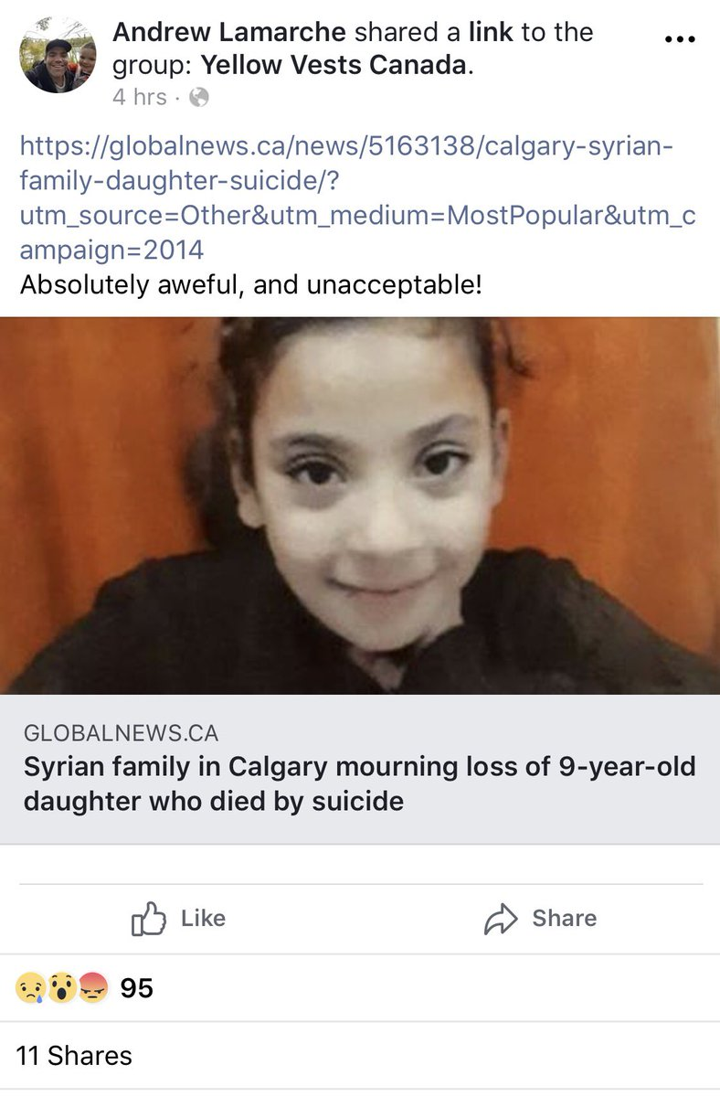 Earlier we tweeted reactions to a post showing a malnourished child, from #YellowVestsCanada.   I didn't think I'd see something worse than that today, until I saw the reactions to the suicide of a 9 year old girl, whose family recently arrived in Calgary from Syria.   THREAD /1