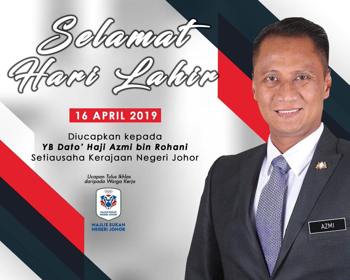 M S N J No Twitter Wargakerja Majlis Sukan Negeri Johor Mengucapkan Selamat Hari Lahir Kepada Yb Dato Haji Azmi Bin Rohani Setiausaha Kerajaan Negeri Johor Semoga Dimurahkan Rezeki Dan Dikurniakan Kesihatan Yang Baik Https T Co Lrdi4ksgyf