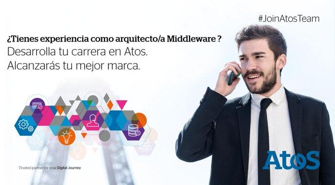 ¿Tienes experiencia en #Middleware? Desarrolla tu carrera en Atos con un proyecto ambicioso...