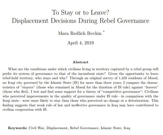 """My working paper on displacement decisions during rebel governance, based on a survey of 1,458 residents of Mosul, finds that many initially perceived the quality of #ISIS governance in 2014 to be better-or at least """"less bad""""-than the Iraqi state https://papers.ssrn.com/sol3/papers.cfm?abstract_id=3365503… @rebgov"""