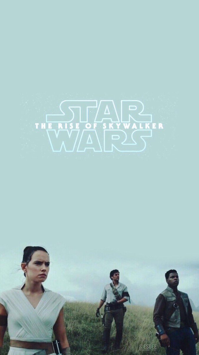 Esdee Itsokaytonotbeokay On Twitter I Made Some Lockscreens Wallpapers On Star Wars Episode Ix The Rise Of Skywalker Because I Haven T Seen Some So Far Feel Free To Save And