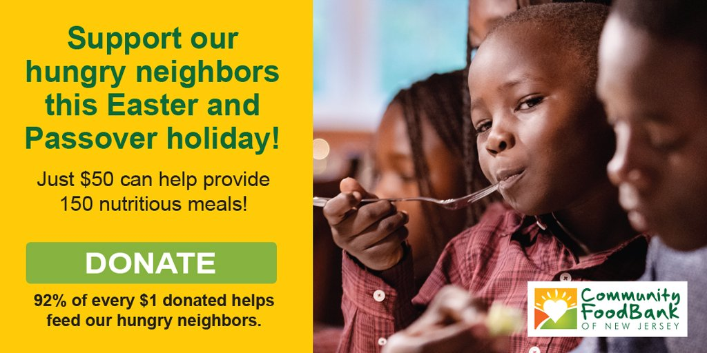 Good Friday and Passover are almost here. Please send the most generous gift you can for our hungry neighbors this holiday season. #NewBeginnings #HungryKids https://www.cfbnj.org#newbeginnings