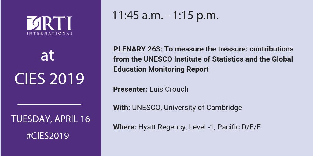 At #CIES2019? Join us at 11:45am in Pacific D/E/F for a plenary on the Global Education Monitoring Report, with RTIs Luis Crouch, @montoya_sil and @ManosAntoninis from @UNESCOstat, and @PaulineMRose from @Camb_Ed. #SDG4