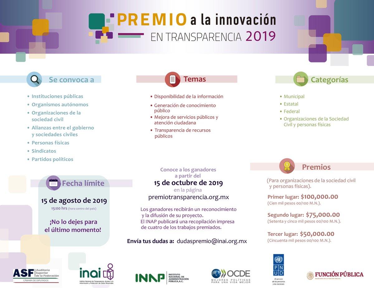 """Compite con tu desarrollo, aplicación o sistema en el """"Premio a la Innovación en Transparencia 2019""""  Te invitan: #ASF @INAImexico @inap_mx @ocdeenespanol @PNUD_Mexico y @SFP_mx  Consulta la convocatoria en: http://bit.ly/2D1WcZm"""