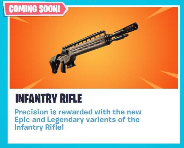 Legendary Infantry Rifle Fortnite Fortnite News On Twitter Coming Soon Infantry Rifle Precision Is Rewarded With The New Epic And Legendary Varients Of The Infantry Rifle