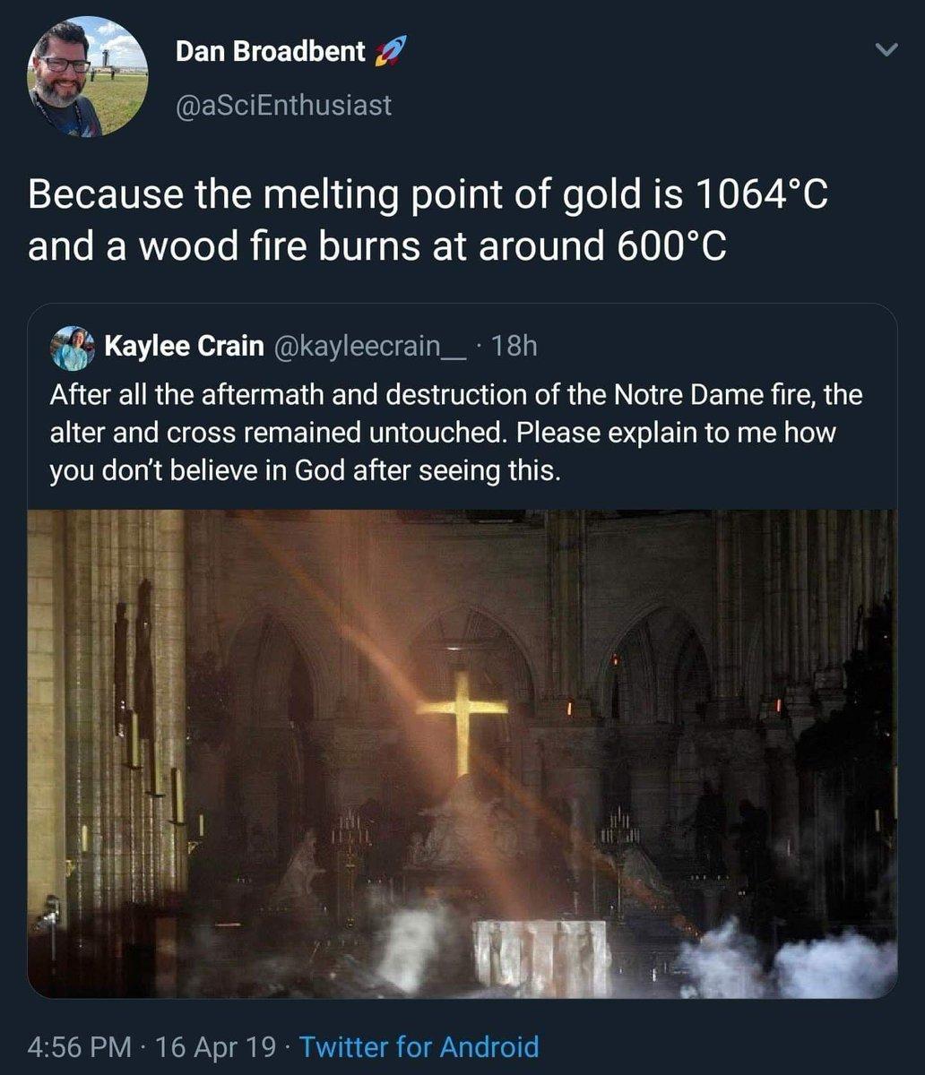 RT @SiriusArc7: 「ノートルダム大聖堂の火災から十字架は無傷で残りました。どう考えても神の御業でしょう、なぜ神を信じないのか説明してごらんなさい」 「木が燃えるときは600度ほどだけど金の融点は1064度だから」 https://t.co/wzlbAzz5jz