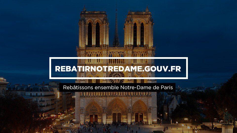 Elle appartient à notre histoire, participons à sa reconstruction : rebatirnotredame.gouv.fr #NotreDame