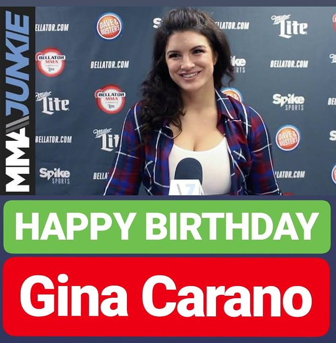 HAPPY BIRTHDAY Gina Carano