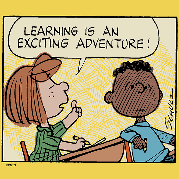 Never stop learning.