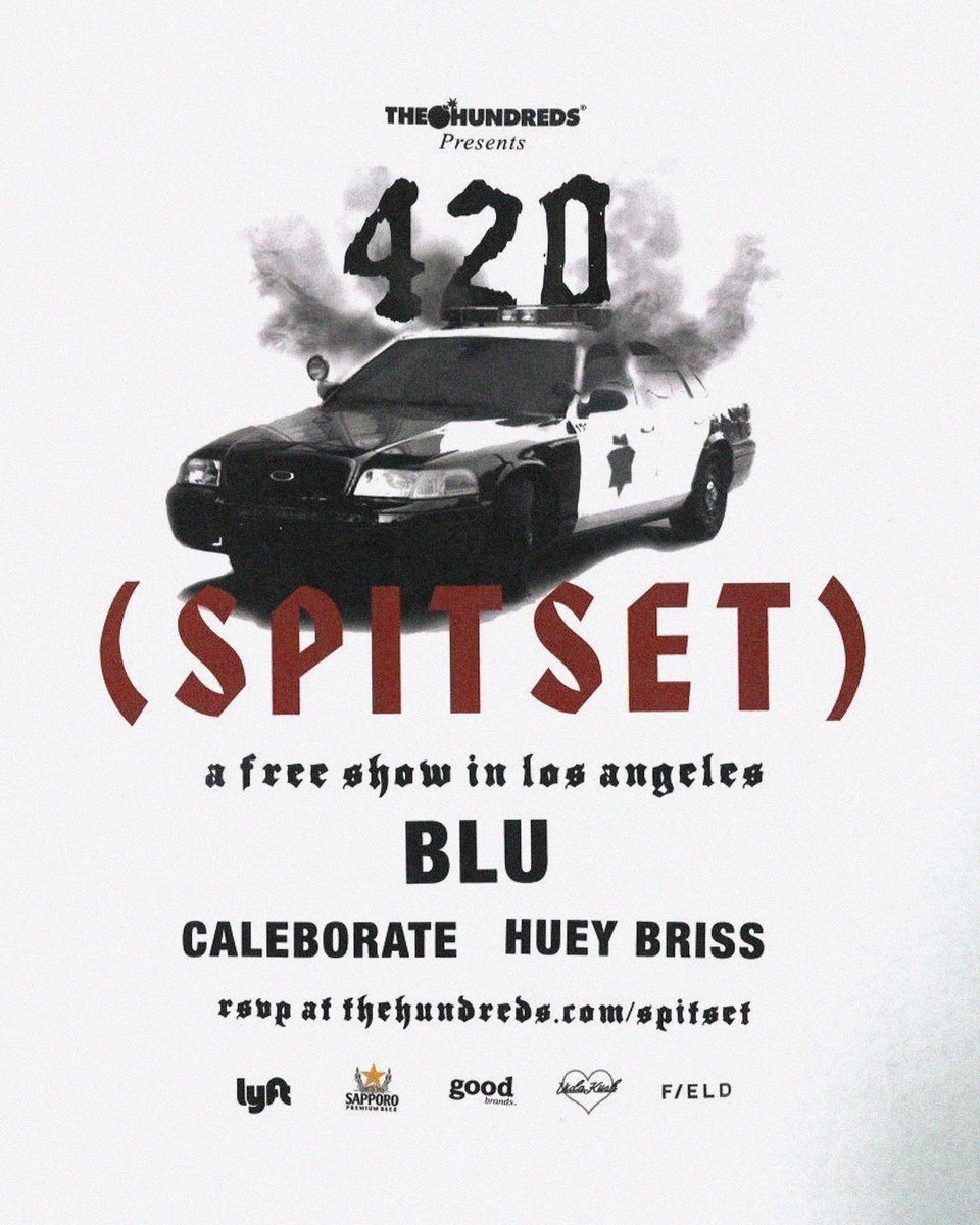 FREE BLU SHOW IN L.A. THIS SATURDAY !!! RSVP at thehundreds.com/spitset