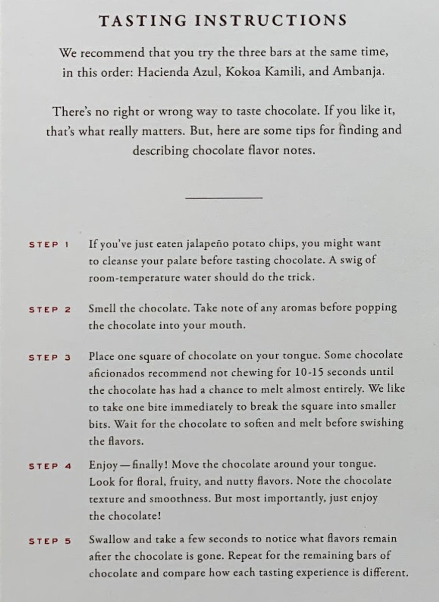 @davidhughes The Dandelion set that @weightshift kindly sent us had helpful tasting guide. Admitedly, Dandelion is very special (only two ingredients yet so complex) but Step 3 definitely helps with any new bar.