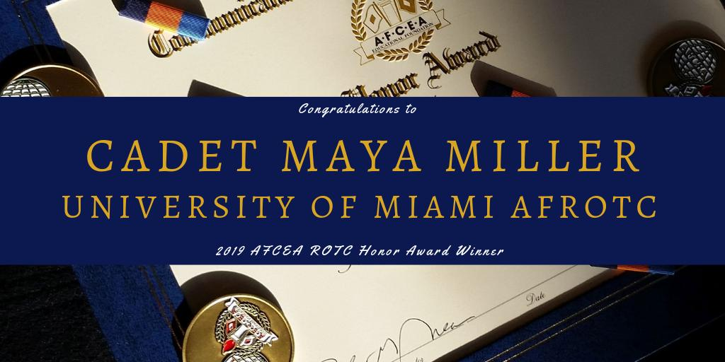 Congratulations to @UnivMiami AFROTC Det 155 Cadet Maya Miller on being recognized for outstanding leadership and achievement with the #AFCEA #ROTC Honor Award! http://bit.ly/2FI9BV1