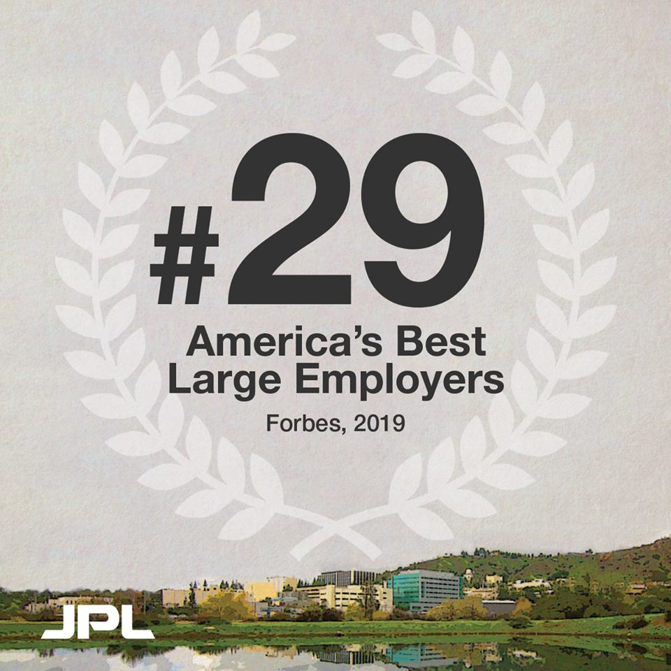 We are honored to be no. 29 in Forbess 2019 list of Americas Best Large Employers! View the full list → bit.ly/2Go41cZ Were hiring. Explore #JPLCareers here: jpl.jobs