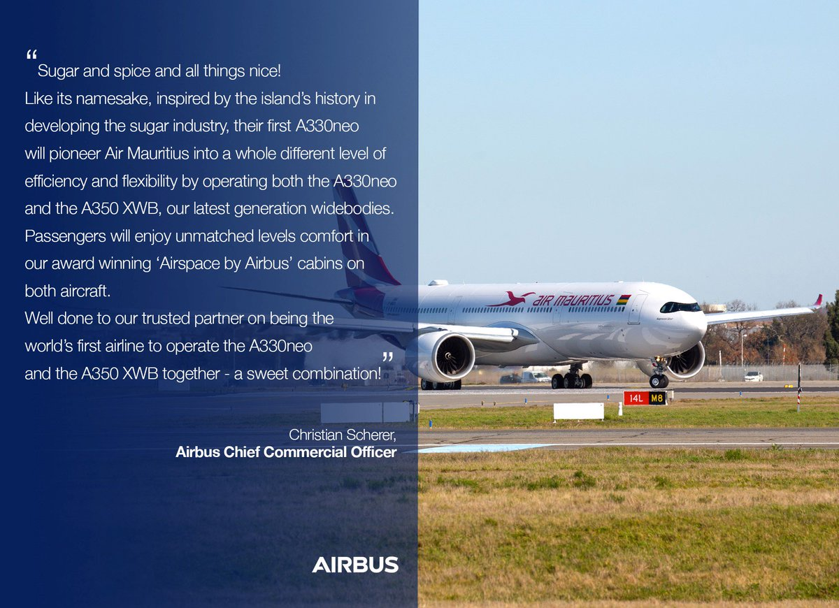 .@AirMauritius takes delivery of its first #A330neo on lease from ALC - becoming the first airline in the world to operate the winning combination: A330neo and #A350 XWB. http://bit.ly/2Up6cSc