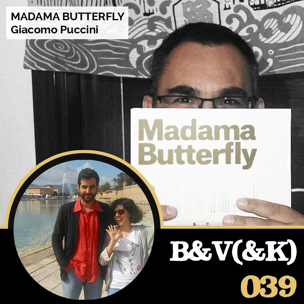 Hemos vuelto a la ópera: vimos MADAMA BUTTERFLY y la disfrutamos mucho. Ahora invitamos al amigo @fcniebla, nuestro experto operístico residente, para que nos hable de ella a fondo.  B & V (& K) #039 - Especial Madama Butterfly, ópera de Giacomo Puccini   http://www.ivoox.com/34612803