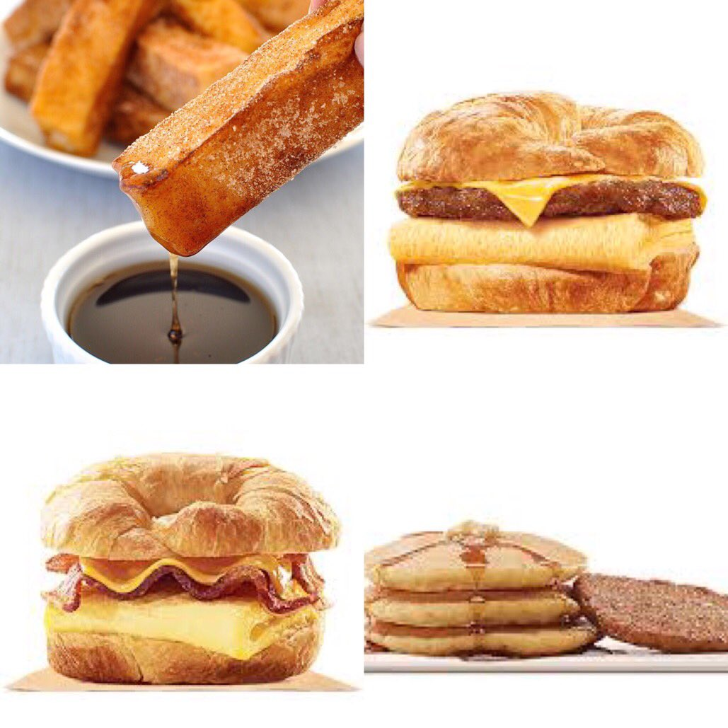 BK:  French Toast Sticks Sausage Egg Cheese  Bacon Egg Cheese   Pancakes and Sausage  #1GottaGo