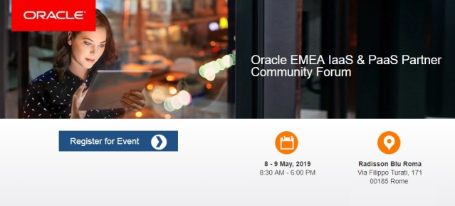 Cannot miss the 2019 Oracle EMEA IaaS &amp; PaaS Partner Community Forum, 8-9 May in Rome - Join us! #IaaSPaaSForum @Oraclepartners #emeapartners @Oracleemeaps  http:// bit.ly/2DlRSV7  &nbsp;  <br>http://pic.twitter.com/sfIIokB1E9
