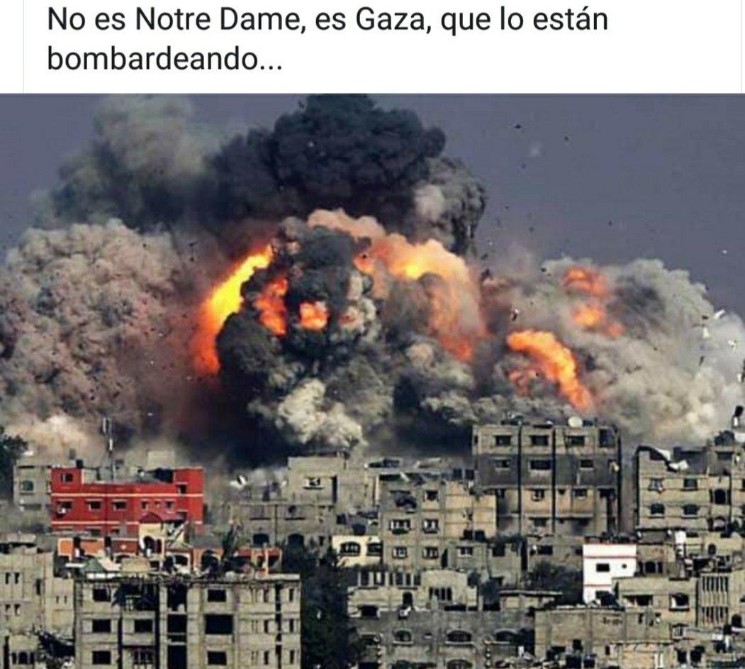 Beheko hau ez da #NotreDame, ez; #Gaza da, egunotan bonbardatzen ari direna.  Errealitate hori, baina, ez da ohiko hedabideetan azaltzen; ez ei du interes informatiborik.
