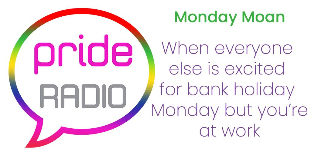Today's Monday moan is dedicated to all those at work today or anyone who's previously worked a bank holiday! #BankHoliday #BankHolidayWeekend #WorkingBankHoliday