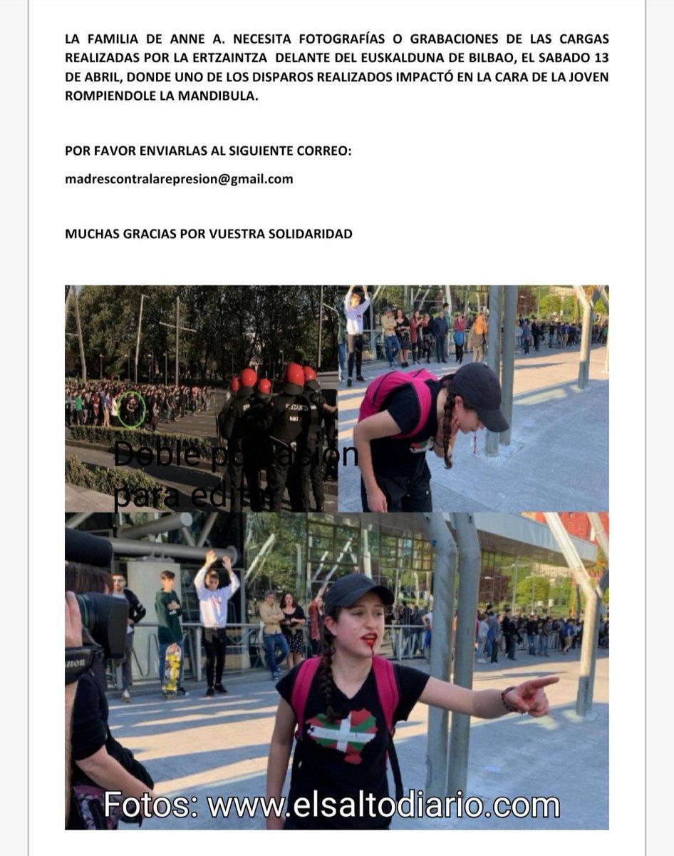 La familia de Anne, la joven que recibió el disparo de una bala de foam de la Ertzaintza que le destrozó la mandíbula, pide la colaboración ciudadana para intentar localizar imágenes del día 13 en Bilbao. Difunde 👇