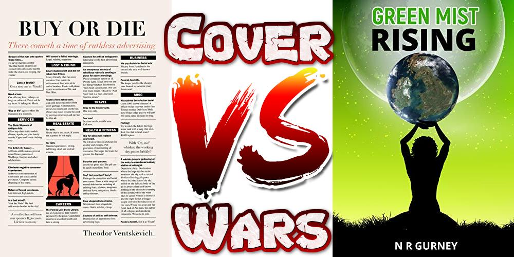 Vote for your favorite cover in the next tweet.  @ventskevitch 🆚 @GurneyNeil  Buy or Die 🆚 Green Mist Rising  Feature your book in a future battle. Details at the link: http://masqueradecrew.blogspot.com/2018/11/feature-your-book-for-entire-month-with.html …   #bookmarketing #authors #writers #amwriting #WritingCommunity #competition #fun