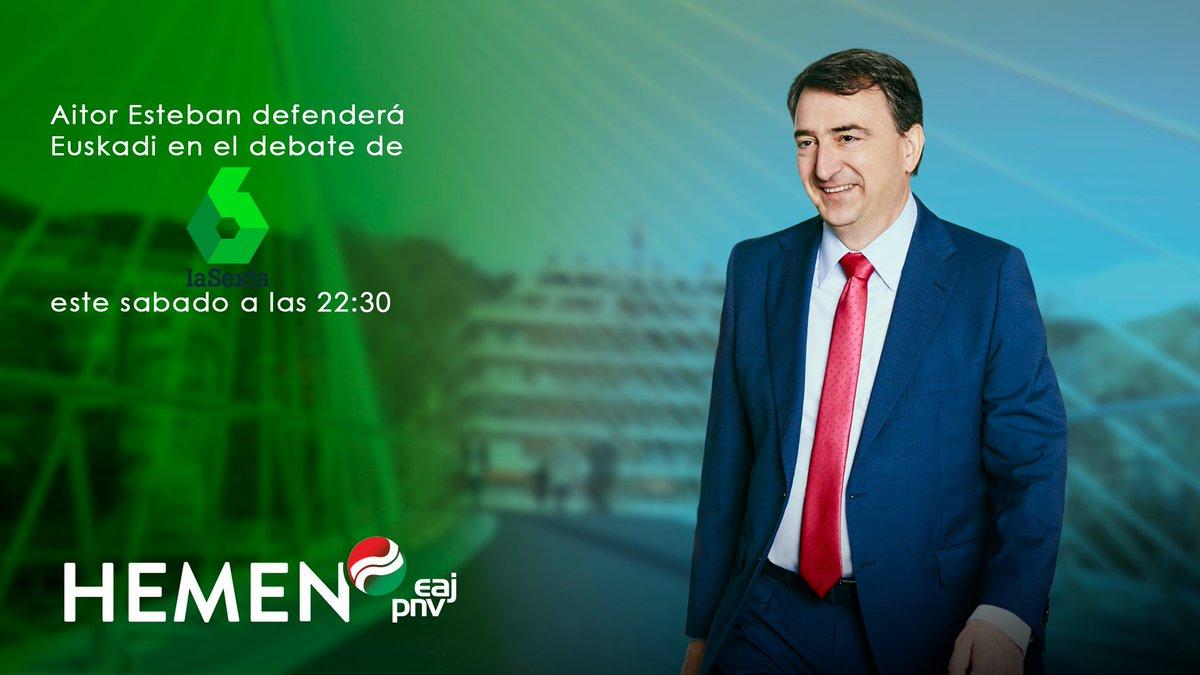De nuevo, @AITOR_ESTEBAN  será el único que defienda los intereses de #Euskadi, esta vez en el debate del sábado en @laSextaTV (22:30). #EuskadiEnElDebate #HemenEAJPNV