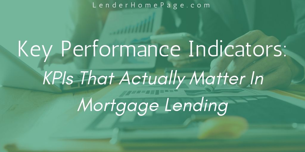 KPIs that ACTUALLY matter in #mortgage lending. Are you focusing on these?  https:// buff.ly/2ZlaFcl  &nbsp;   … … #digitalmortgage #mortgagebroker #loanofficer #mortgagelife<br>http://pic.twitter.com/vNNPECHtsX