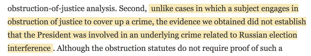 """This part of the Mueller Report seems relevant, for example: """"Unlike cases in which a subject engages in obstruction of justice... the evidence we obtained did not establish that the President was involved in an underlying crime related to Russian election interference"""""""