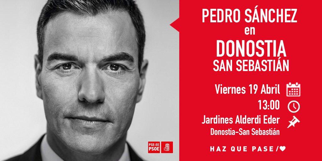 🔜Hoy estará en #Donostia el Presidente del Gobierno @sanchezcastejon  ⏰13:00 📌Jardines Alderdi Eder ¡No faltes, te esperamos! #HazQuePase/♥️ #VotaPSOE #28A