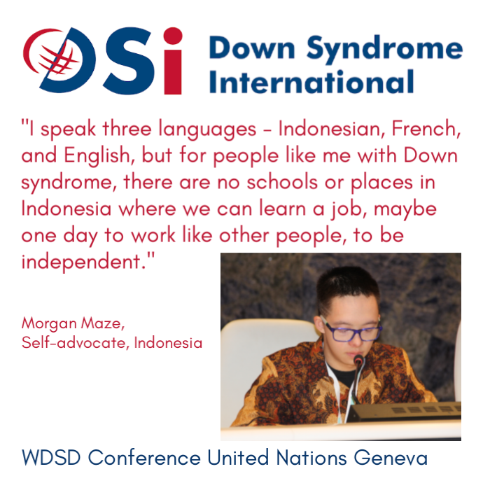 Morgan Maze, self-advocate from Indonesia at the WDSD Conference at United Nations Geneva 21 March 2019 #LeaveNoOneBehind #WDSD19 #WorldDownSyndromeDay