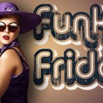 Image for the Tweet beginning: GET Funky EVERY Friday with
