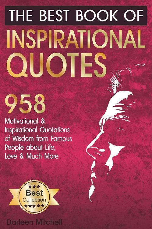 The Best Book of Inspirational Quotes (book) by Darleen Mitchell