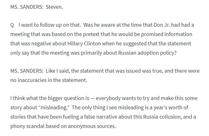 """Here's a question I asked @PressSec on Aug 1, 2017, about Trump's involvement in crafting his son's initial statement about the Trump Tower meeting.  She said he """"certainly didn't dictate"""" it, and then added this --"""