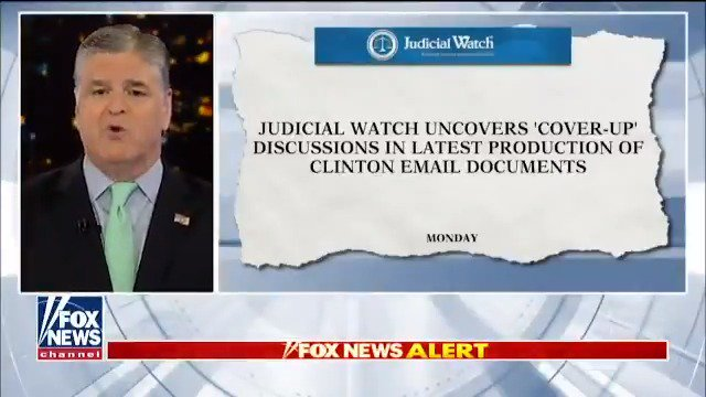 """On """"Hannity"""", @seanhannity discussed some key findings from Judicial Watch in regards to the Clinton cover-up: """"We are finding out even more devastating information about how the deep state protected Hillary Clinton before turning their forces against @realDonaldTrump ."""""""